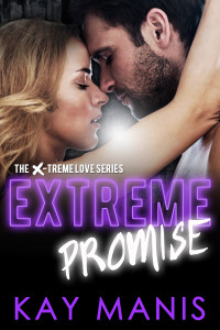Extreme Promise (X-Treme Love Series, Book 7)